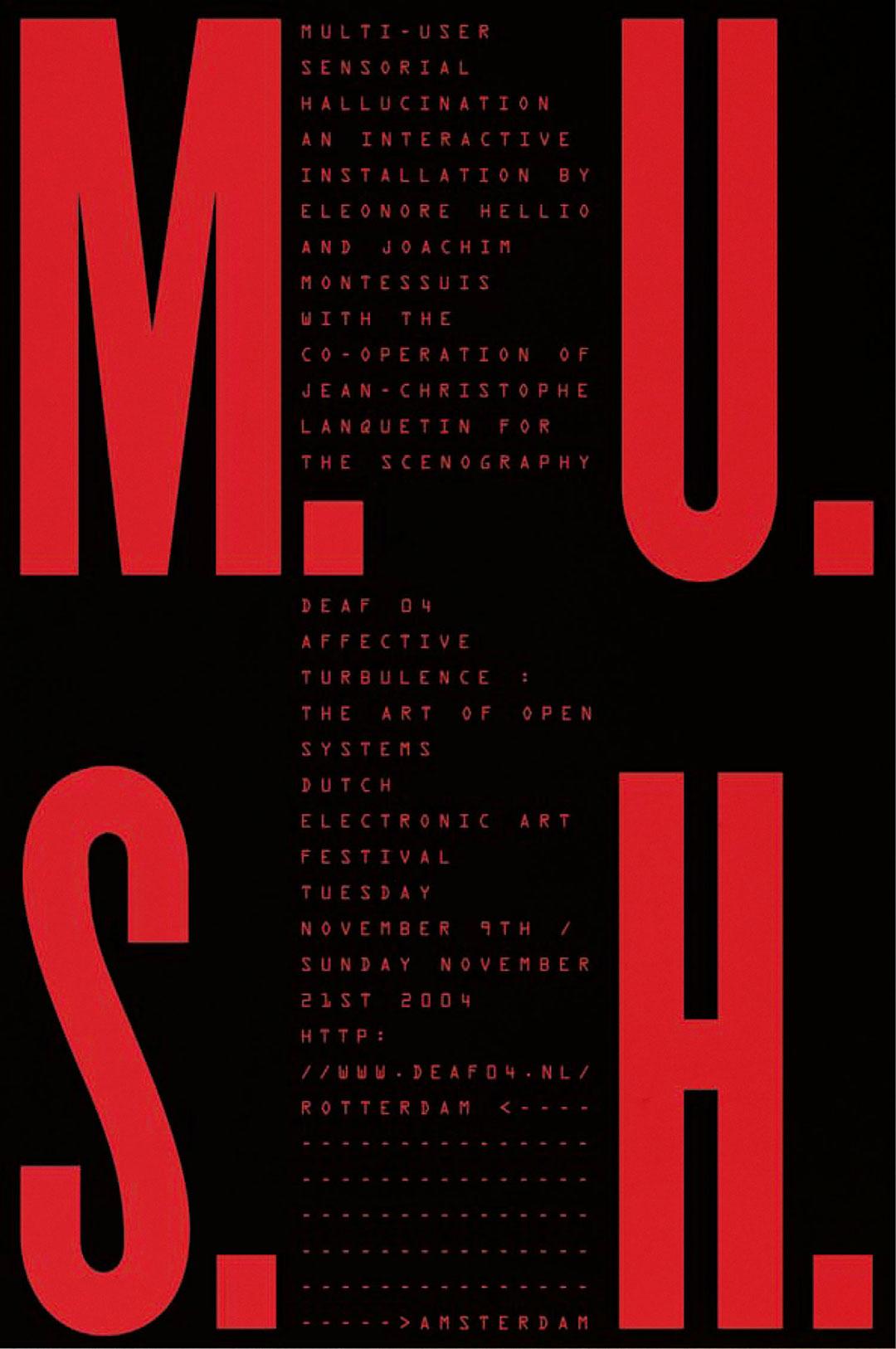 « M.U.S.H.»<br />affiche (80 x 120 cm), 2004